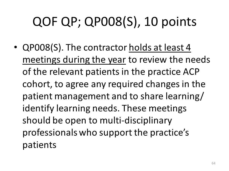 QOF QP; QP008(S), 10 points QP008(S).
