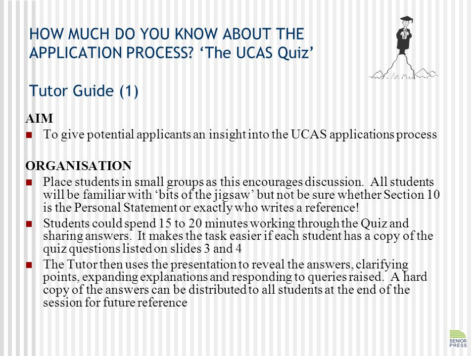 HOW MUCH DO YOU KNOW ABOUT THE APPLICATION PROCESS.