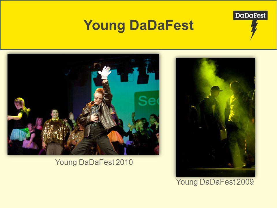 Young DaDaFest 2009 Young DaDaFest 2010 Young DaDaFest