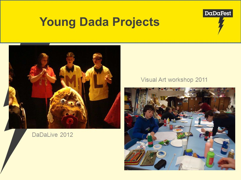 DaDaLive 2012 Young Dada Projects Visual Art workshop 2011