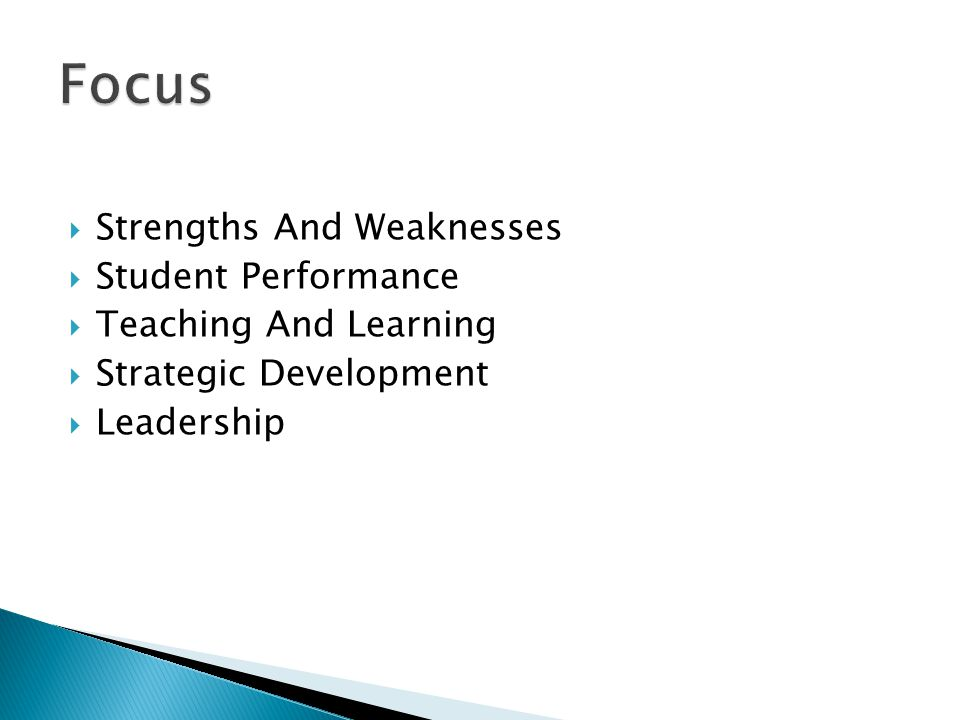  Strengths And Weaknesses  Student Performance  Teaching And Learning  Strategic Development  Leadership