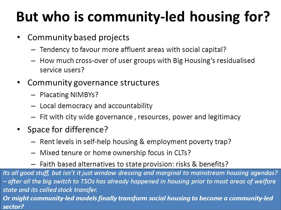 But who is community-led housing for.