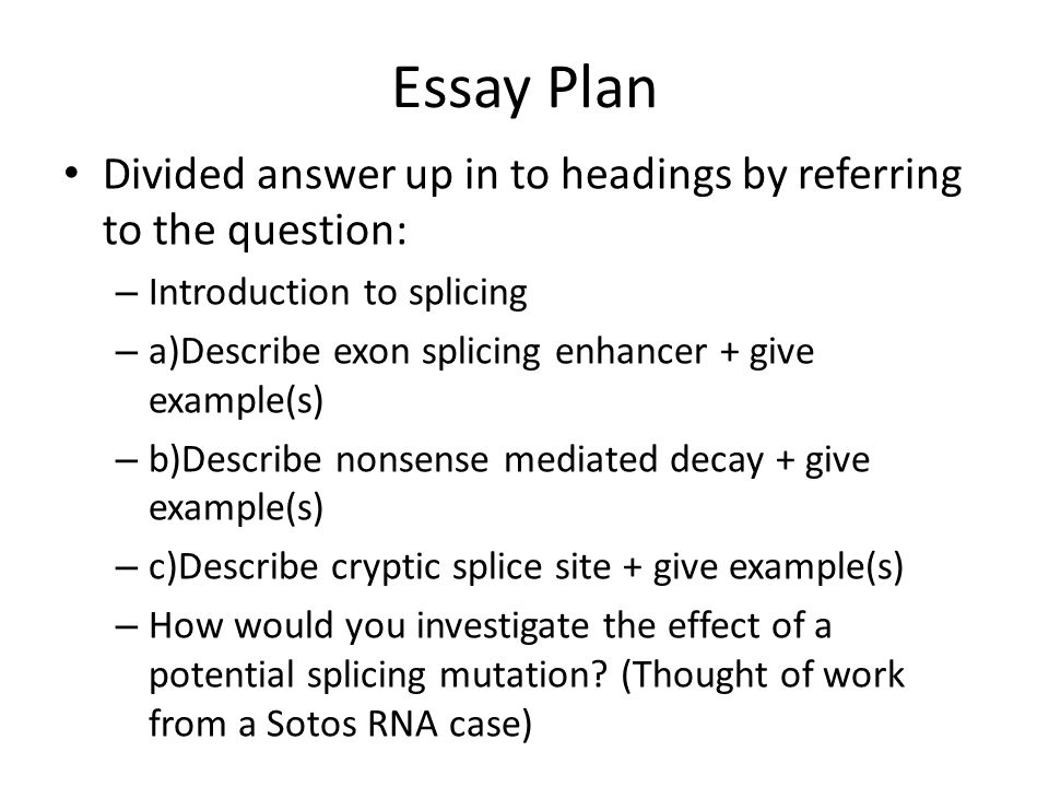 How would you investigate the effect of a potential splicing mutation.