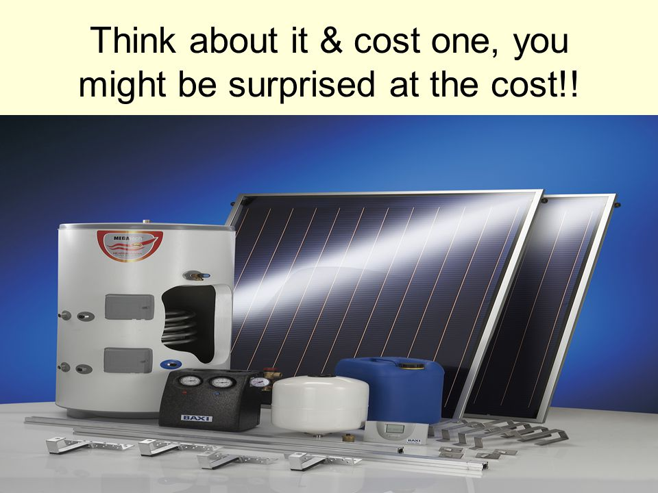 Think about it & cost one, you might be surprised at the cost!!