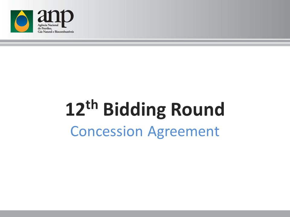 12 th Bidding Round Concession Agreement