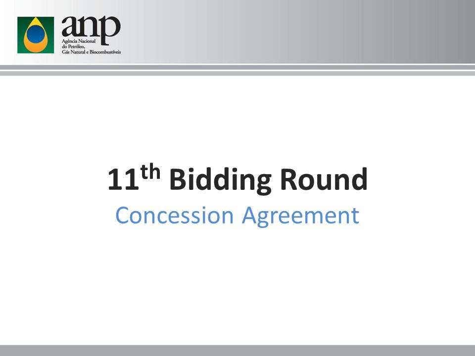 11 th Bidding Round Concession Agreement