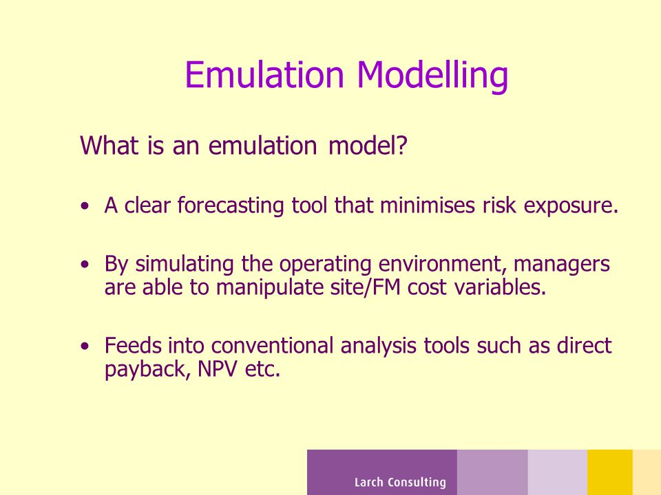 Emulation Modelling What is an emulation model.