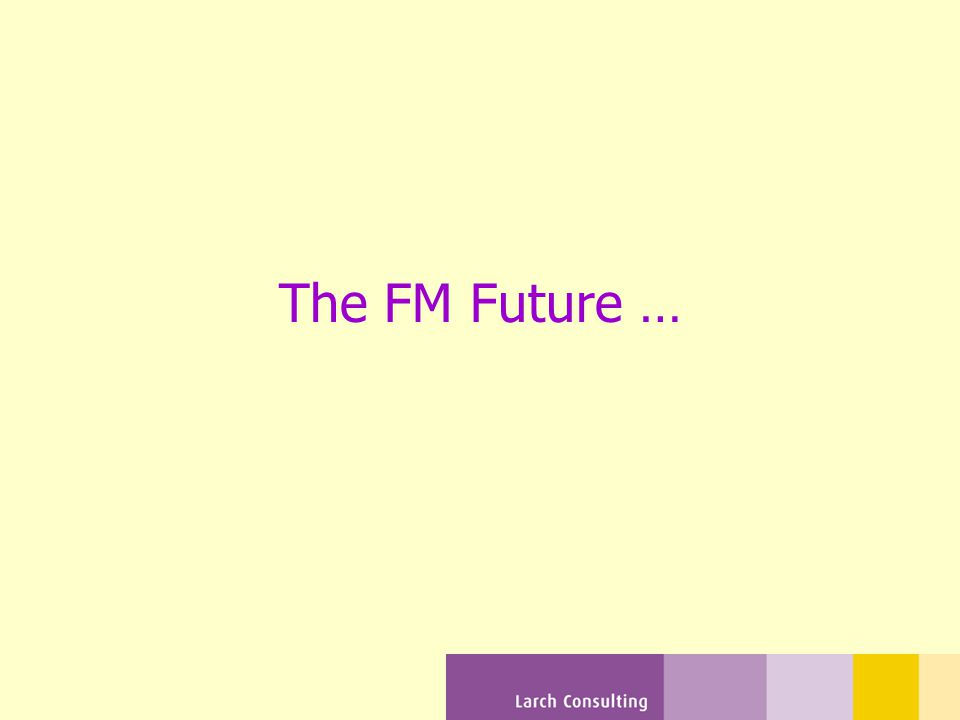 The FM Future …