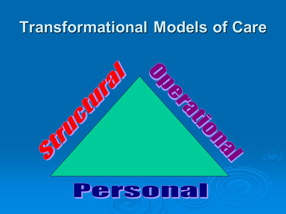 Transformational Models of Care