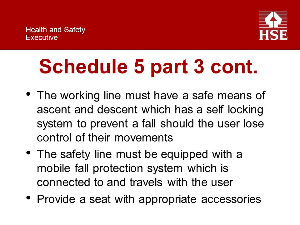 Health and Safety Executive Schedule 5 part 3 cont.