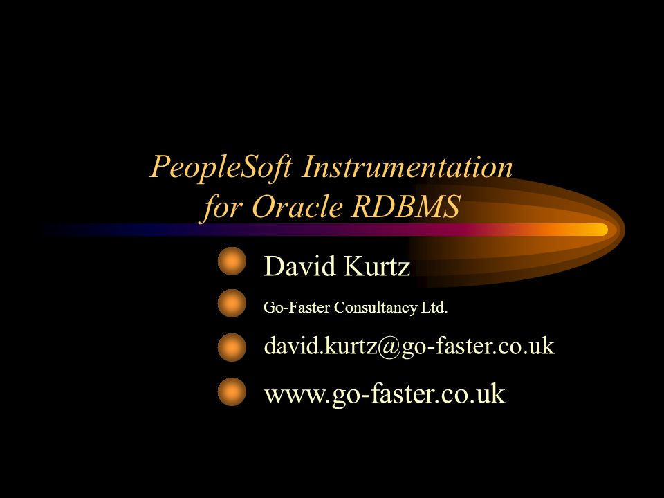 Conclusion Instrumentation permits you to profile DB performance with ASH Proactively address performance issues UKOUG Apps 2013 - PeopleSoft Instrumentation for Oracle ©2013 www.go-faster.co.uk 32