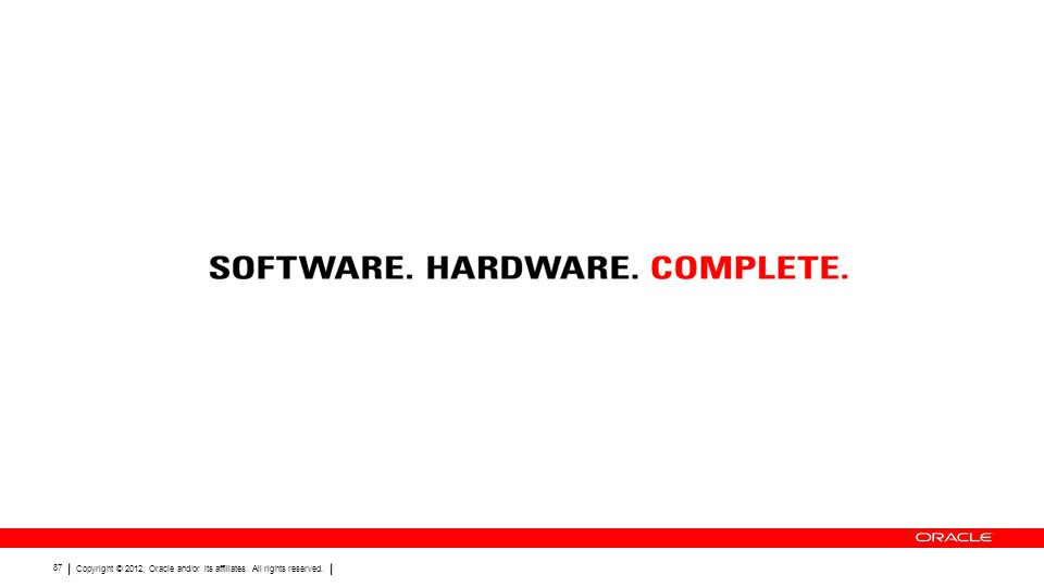 Copyright © 2012, Oracle and/or its affiliates. All rights reserved. 87