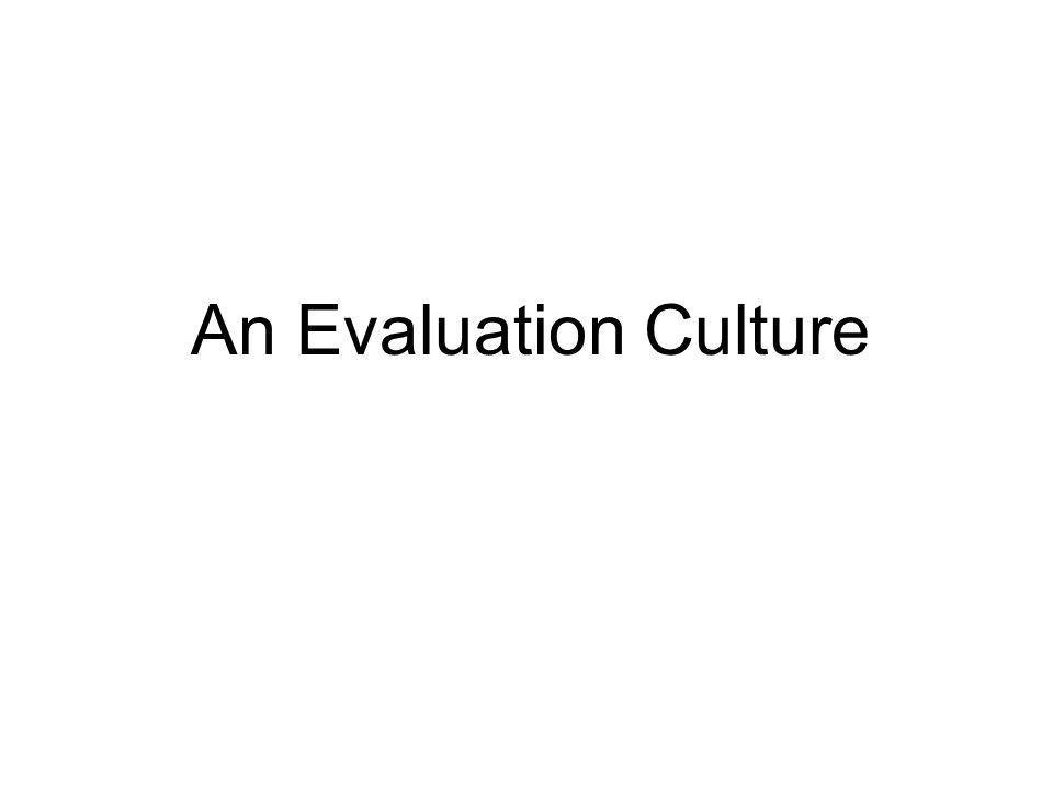 An Evaluation Culture