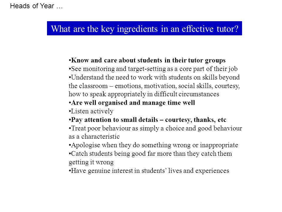 What are the key ingredients in an effective tutor.