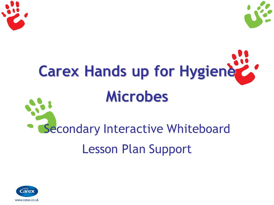 Carex Hands up for Hygiene Microbes Secondary Interactive Whiteboard Lesson Plan Support