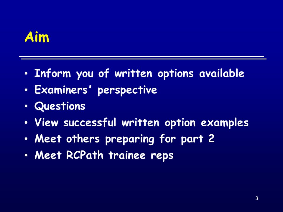 4 Information for Candidates http://www.rcpath.org/resources/pdf/Wr itten_options_2009.pdf (Nov 08 version)  http://www.rcpath.org/resources/pdf/re gs_and_guide_2009.pdf http://www.rcpath.org/resources/pdf/ge netics.pdf