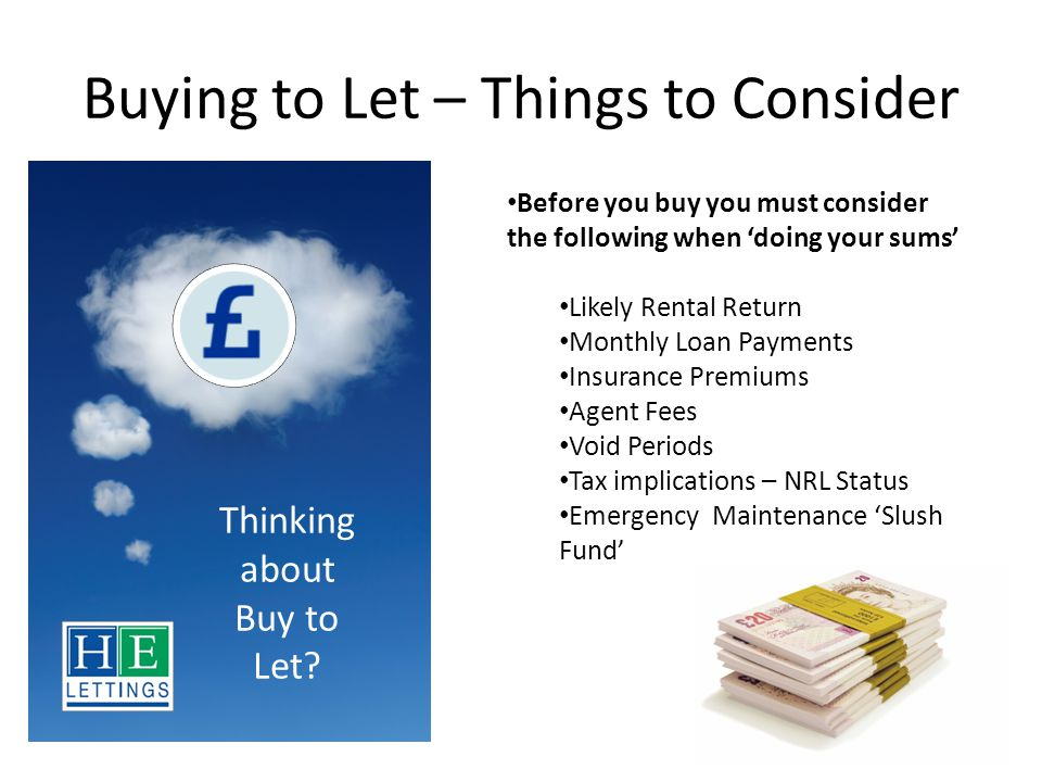 Buying to Let – Things to Consider Thinking about Buy to Let.