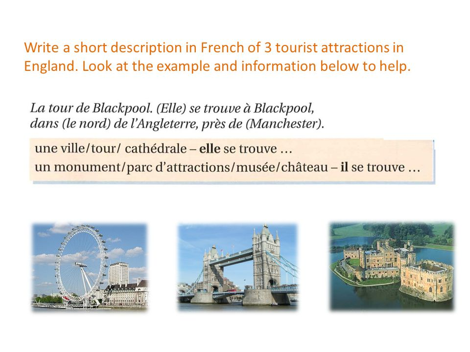 Write a short description in French of 3 tourist attractions in England.