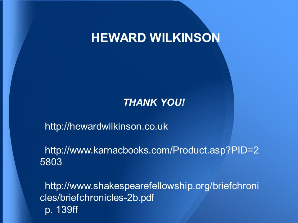 HEWARD WILKINSON THANK YOU.