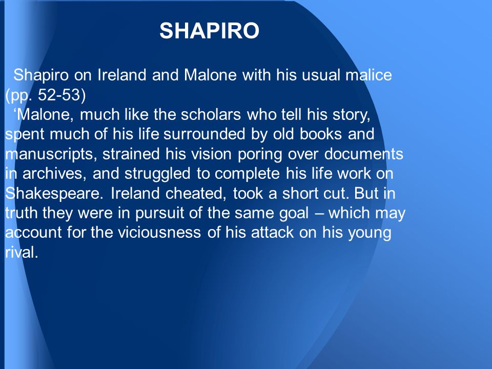 SHAPIRO Shapiro on Ireland and Malone with his usual malice (pp.