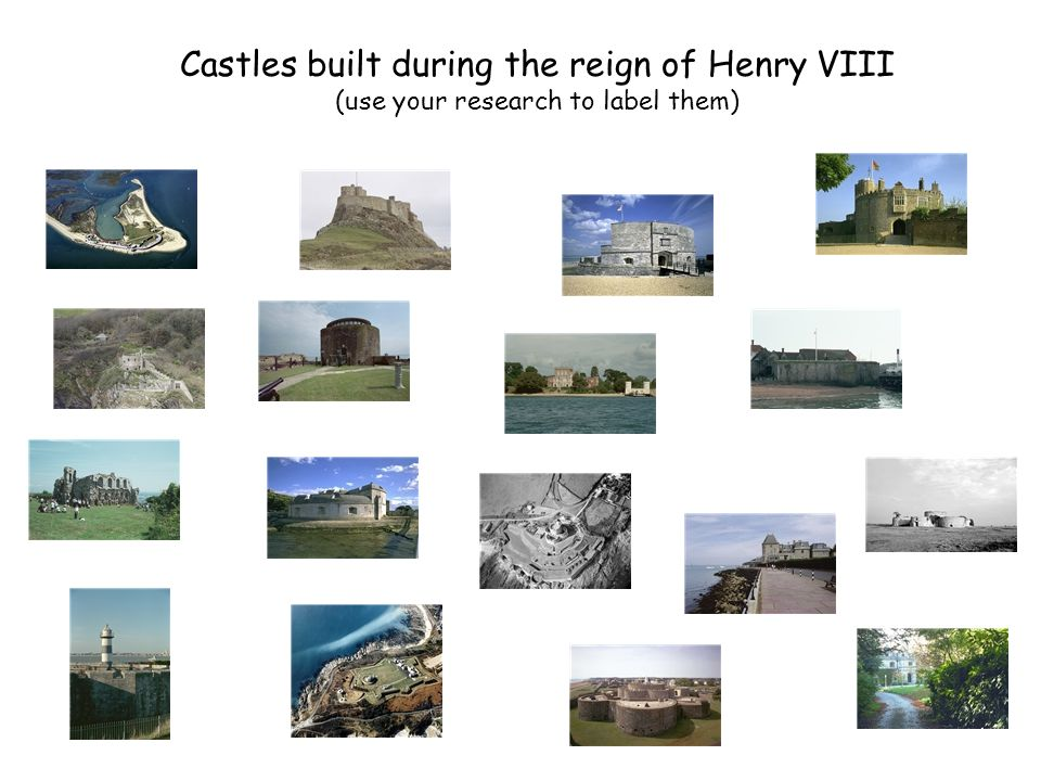 Castles built during the reign of Henry VIII (use your research to label them)