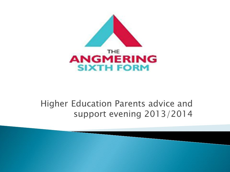 Higher Education Parents advice and support evening 2013/2014