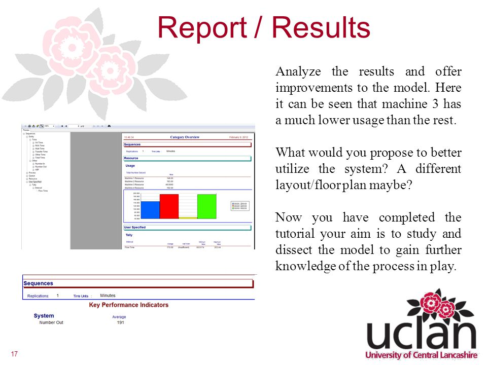 17 Report / Results Analyze the results and offer improvements to the model.