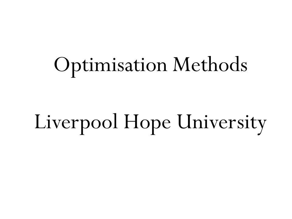 Optimisation Methods Liverpool Hope University