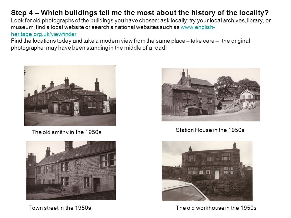 Step 4 – Which buildings tell me the most about the history of the locality.