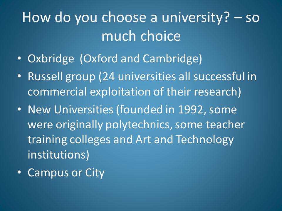 How do you choose a university.