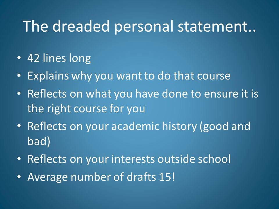 The dreaded personal statement..