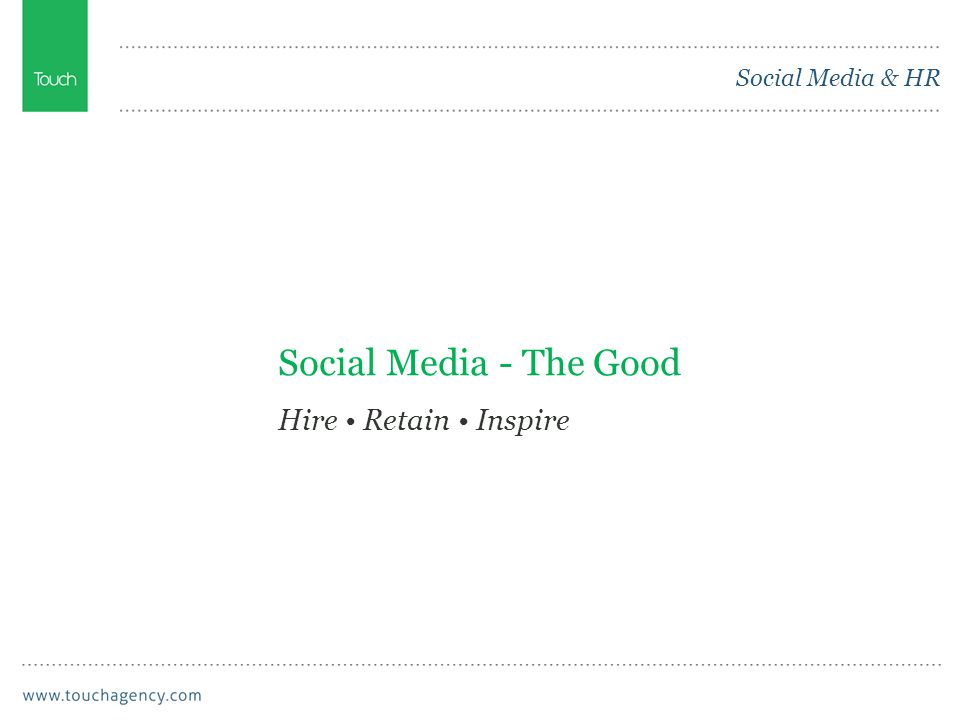 Social Media - The Good Hire Retain Inspire