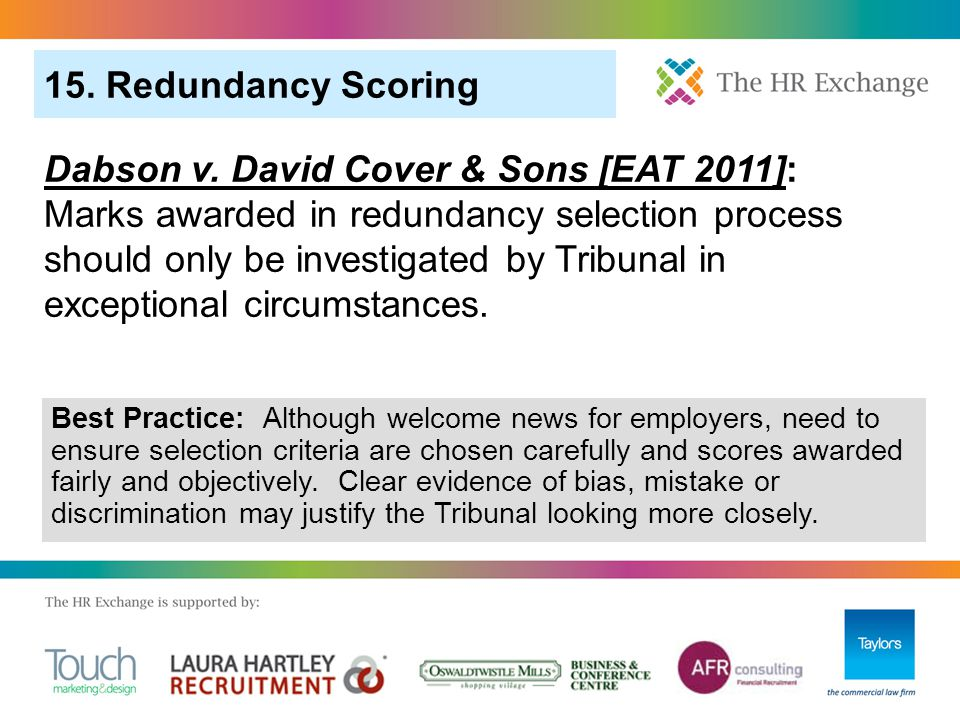 15. Redundancy Scoring Dabson v. David Cover & Sons [EAT 2011]: Marks awarded in redundancy selection process should only be investigated by Tribunal
