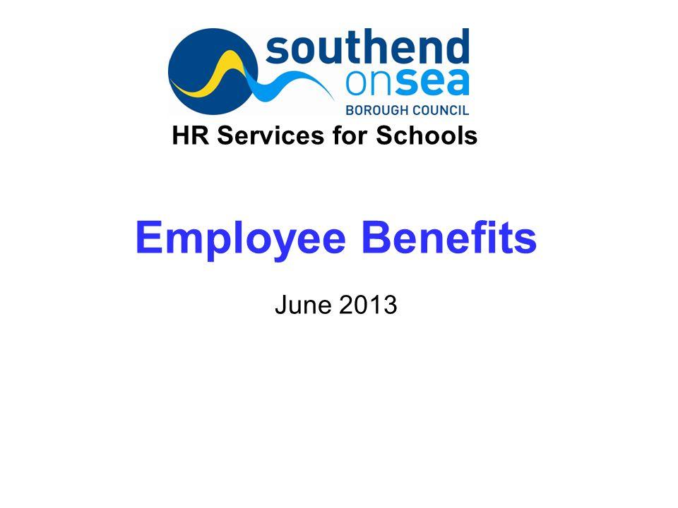 Employee Benefits June 2013 HR Services for Schools