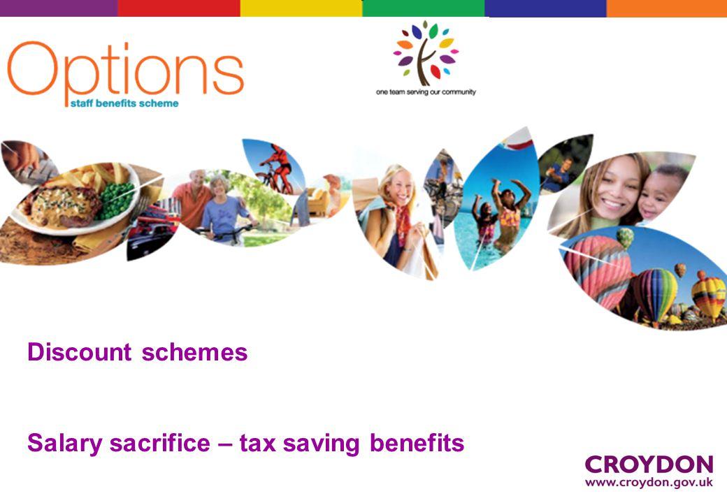 Discount schemes Salary sacrifice – tax saving benefits