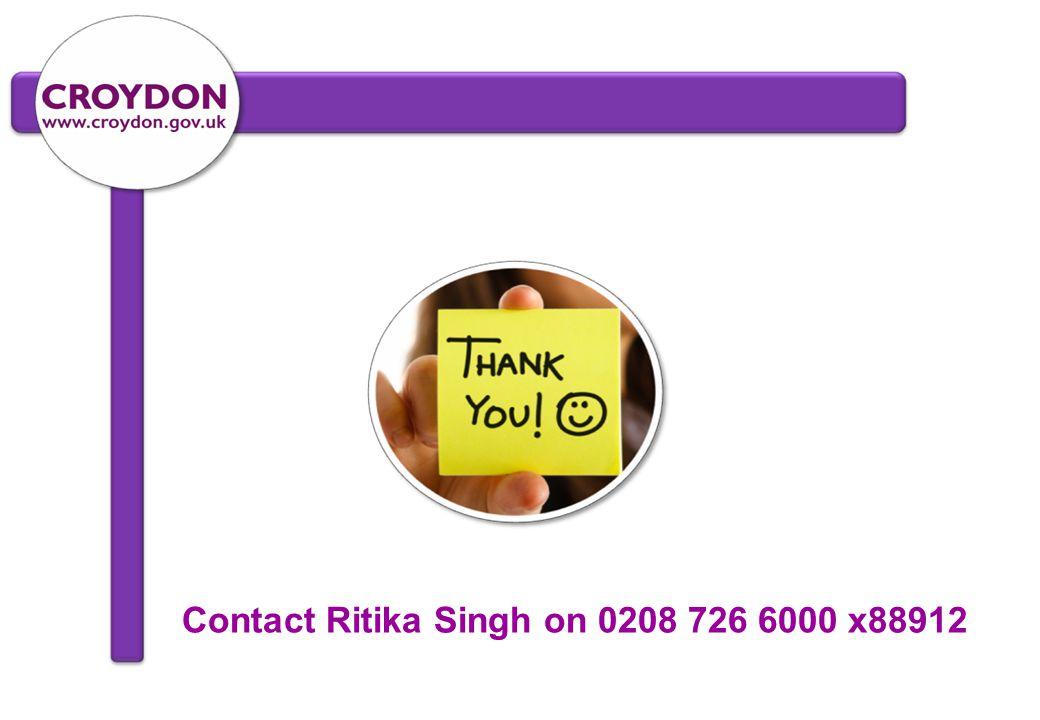 Contact Ritika Singh on 0208 726 6000 x88912