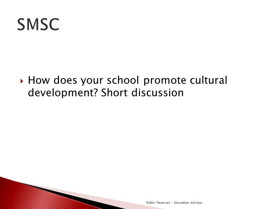  How does your school promote cultural development.