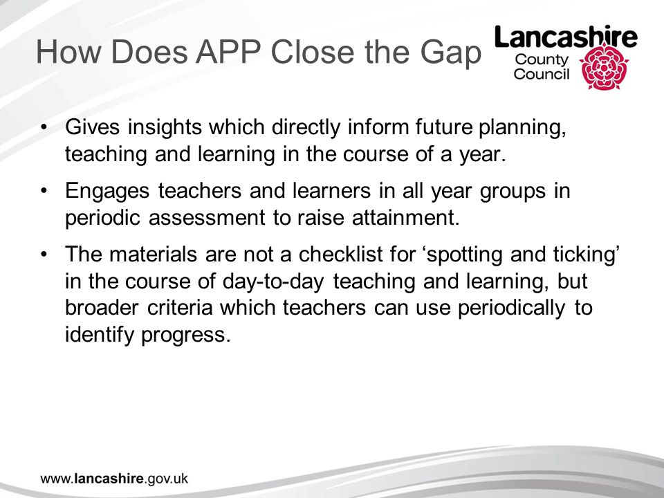 Gives insights which directly inform future planning, teaching and learning in the course of a year. Engages teachers and learners in all year groups