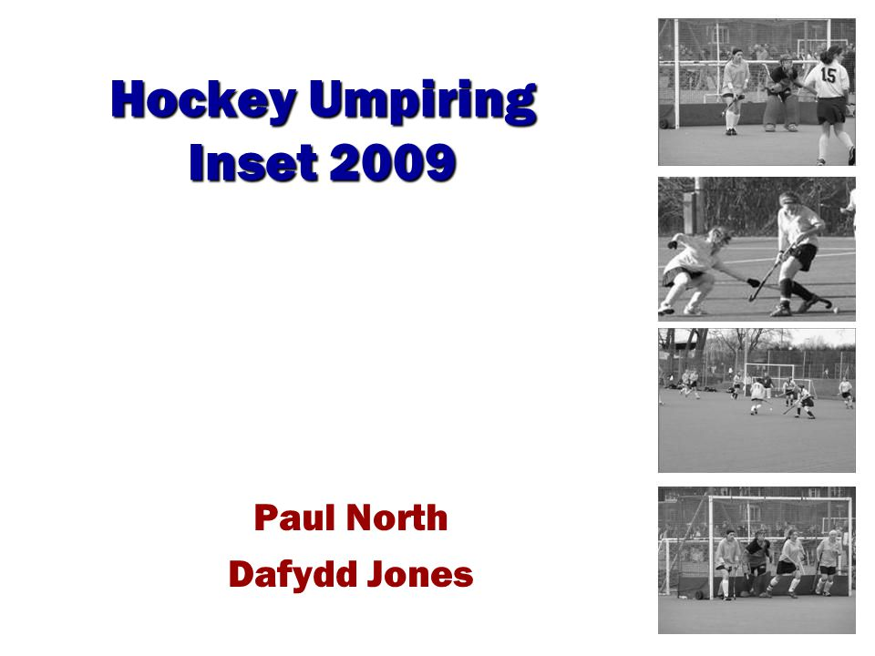 Hockey Umpiring Inset 2009 Paul North Dafydd Jones