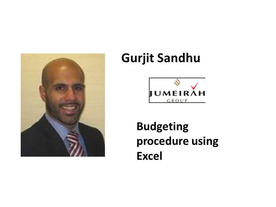 Gurjit Sandhu Budgeting procedure using Excel