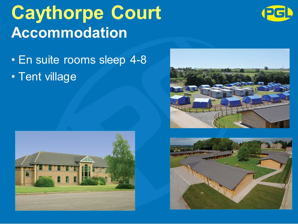 Caythorpe Court Facilities Purpose built activity bases Sports hall Football pitch and playing fields On-site lake for water sports