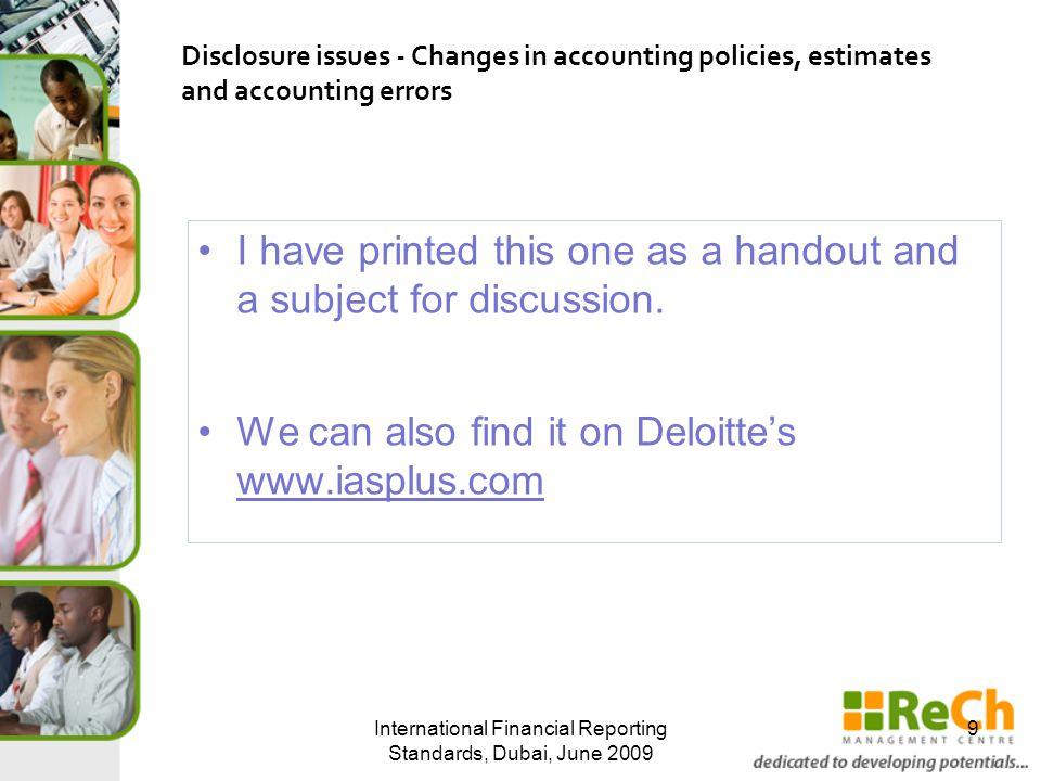 I have printed this one as a handout and a subject for discussion. We can also find it on Deloitte's www.iasplus.com International Financial Reporting