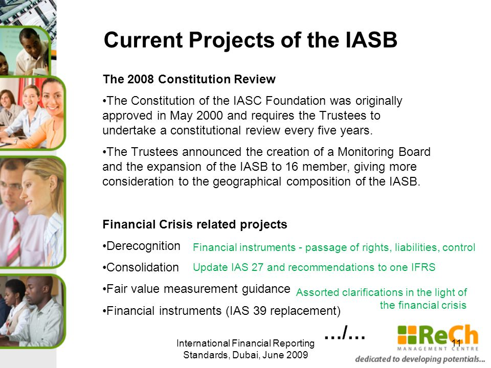 Current Projects of the IASB The 2008 Constitution Review The Constitution of the IASC Foundation was originally approved in May 2000 and requires the Trustees to undertake a constitutional review every five years.