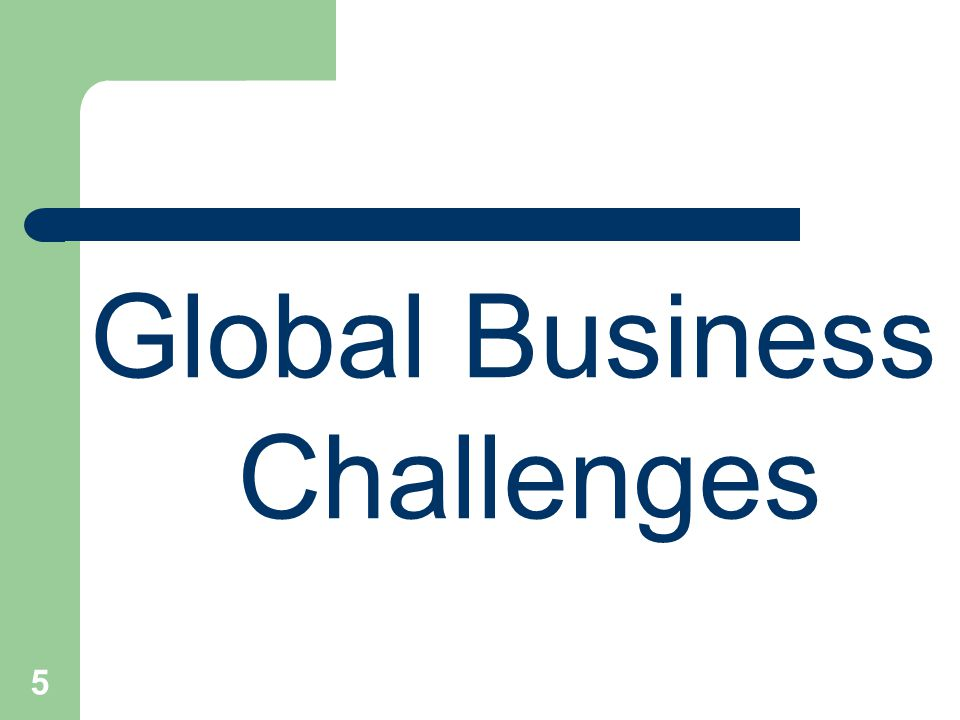 5 Global Business Challenges