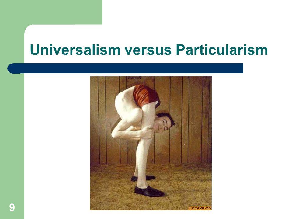 9 Universalism versus Particularism