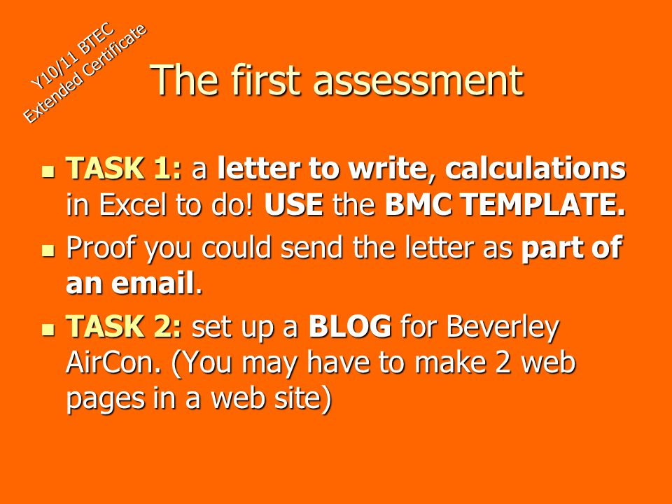 The first assessment TASK 1: a letter to write, calculations in Excel to do.