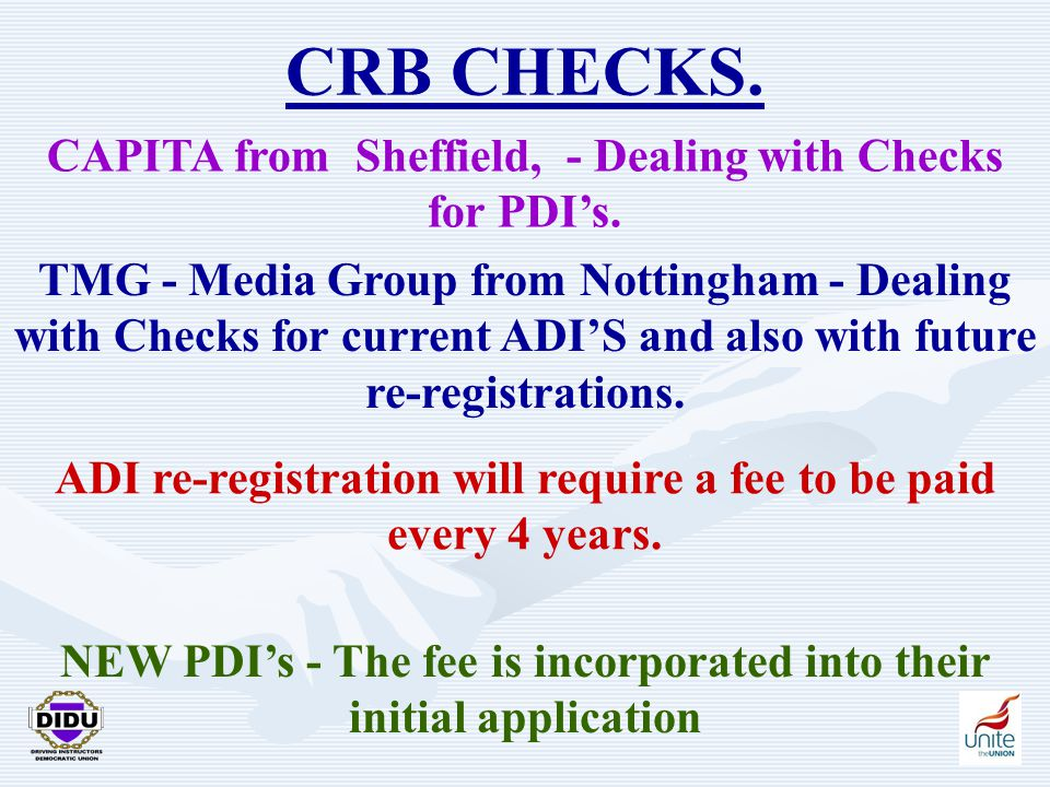 23 CRB CHECKS. CAPITA from Sheffield, - Dealing with Checks for PDI's.