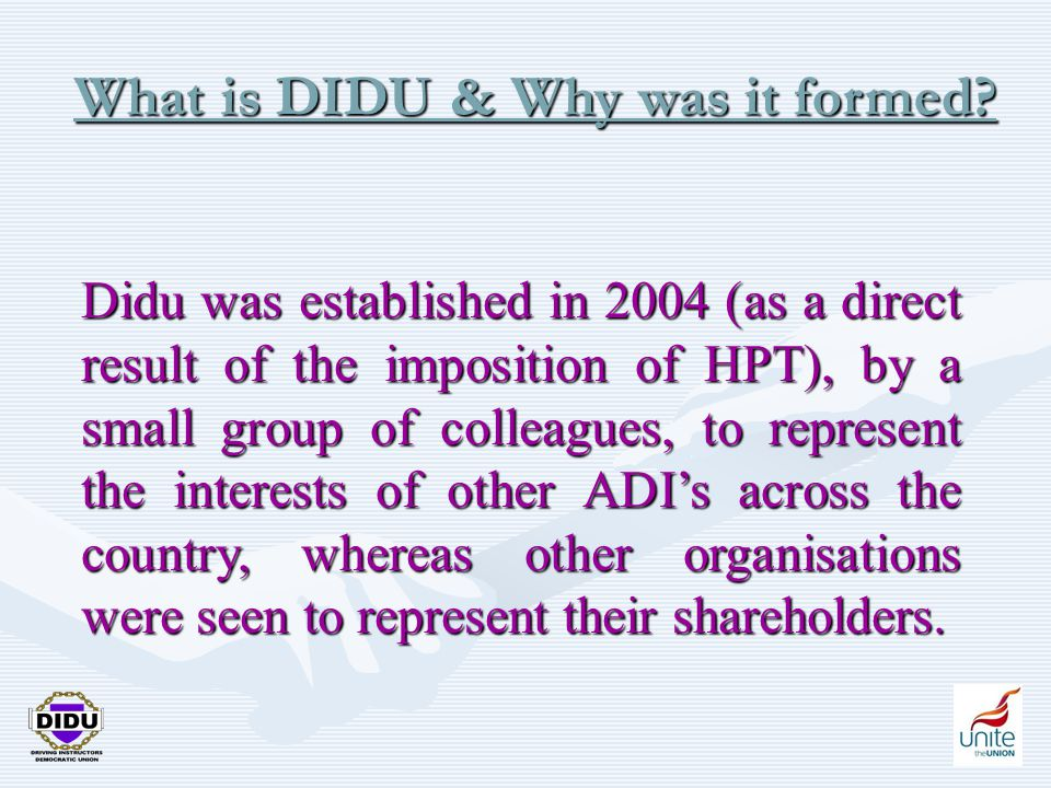 3 What is DIDU & Why was it formed.