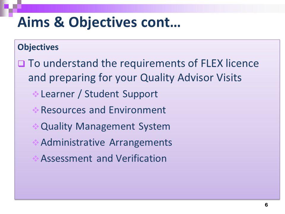 Quality, Training & Support Visits  1 FLEX development session (building bespoke awards)  2 training sessions for FLEX facilitators (mechanics of FLEX & quality)  2 Quality visits per year (4 and 10 months)  2 Support Visits (review /evaluation / future development) 7
