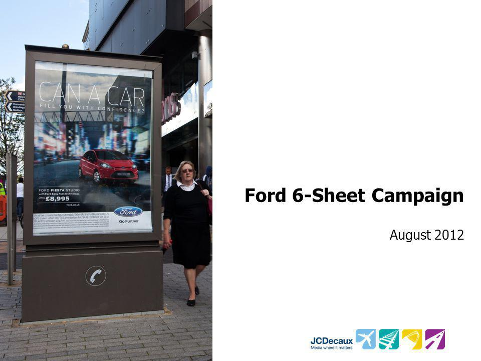 Ford 6-Sheet Campaign August 2012